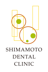SHIMAMOTO DENTAL CLINIC